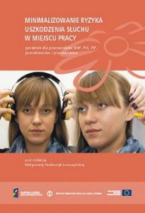 Minimalizowanie ryzyka uszkodzenia słuchu w miejscu pracy